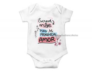 body infantil escreve mãe mas se pronuncia amor Tecido ribana 96% poliéster + 4% elastano Estampa Colorida  Sublimação