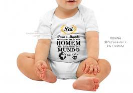 body infantil para o mundo tu és um homem, Mas para mim tu és o mundo Tecido ribana 96% poliéster + 4% elastano Estampa Colorida  Sublimação
