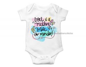 body infantil você é a melhor mãe do mundo Tecido ribana 96% poliéster + 4% elastano Estampa Colorida  Sublimação