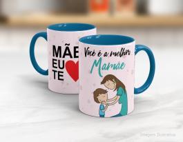 Caneca em cerâmica dia das mães - Você é a melhor mãe Cerâmica branca interior e alça azul   Sublimação