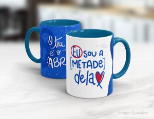 Caneca em cerâmica dia dos namorados - eu sou a metade dela Cerâmica branca interior e alça azul   Sublimação