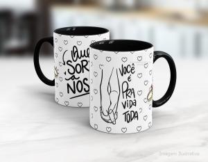 Caneca em cerâmica dia dos namorados - você é pra vida toda Cerâmica branca interior e alça preta   Sublimação