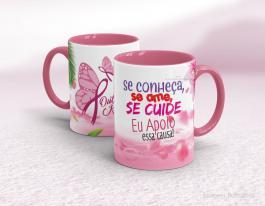 Caneca outubro rosa - se conheça, se ame, se cuide Cerâmica branca com alça e interior rosa   Sublimação