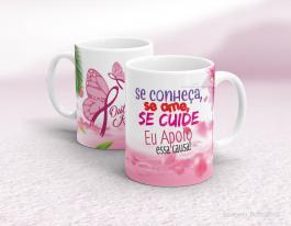 Caneca outubro rosa - se conheça, se ame, se cuide Cerâmica branca   Sublimação