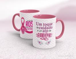 Caneca outubro rosa - um toque de cuidado é um ato de amor Cerâmica branca com alça e interior rosa   Sublimação