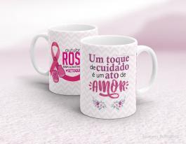 Caneca outubro rosa - um toque de cuidado é um ato de amor Cerâmica branca   Sublimação