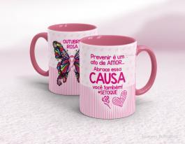 Caneca outubro rosa - prevenir é um ato de amor Cerâmica branca com alça e interior rosa   Sublimação